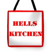 Hells Kitchen Red Tote Bag