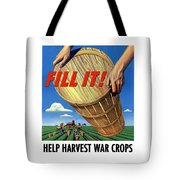 Help Harvest War Crops - Fill It Tote Bag