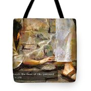 Hem Of His Garment And Text Tote Bag
