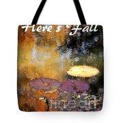 Here's Fall T Shirt Design Tote Bag