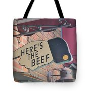 Heres The Beef Tote Bag