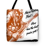 He's A Fighting Fool - More Production Tote Bag
