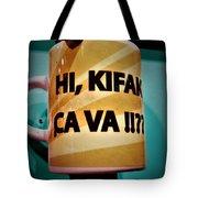 Hi Kifak Ca Va Mug In Lebanon  Tote Bag