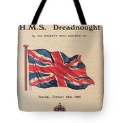 Hms  Dreadnought Tote Bag