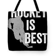 Hockey Is Best White Ice Gift Light Tote Bag