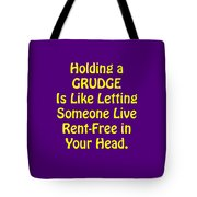Holding A Grudge Is Like 5438.02 Tote Bag