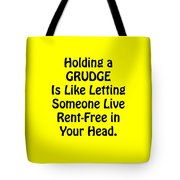 Holding A Grudge Is Like 5439.02 Tote Bag