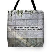 Holocaust Museum Of Jewish Heritage Ny Tote Bag