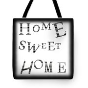 Home Sweet Home 3 Tote Bag