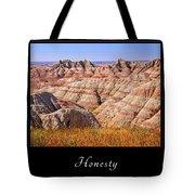 Honesty 1 Tote Bag
