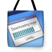 Hope Download Concept. Tote Bag