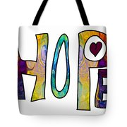 Hopeful Futures Abstract Inspirational Art By Omaste Witkowski Tote Bag