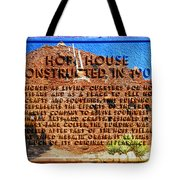 Hopi House And Dedication Plaque Tote Bag