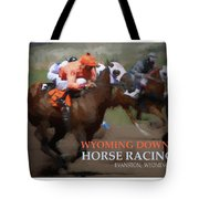 Race To Your Dreams Tote Bag