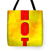 Hot Spc Work A Tote Bag