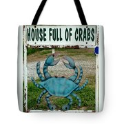 House  Full Of Crabs Tote Bag