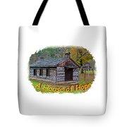 House Of Hope Tote Bag