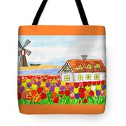 House With Tulips  In Holland Painting Tote Bag