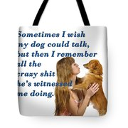 Human And Dog Face To Face  Tote Bag