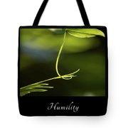 Humility 2 Tote Bag