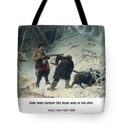 Hunting For Wild Boar Tote Bag