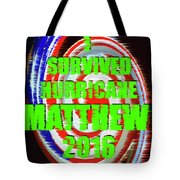 Hurricane Matthew Survivor Tote Bag