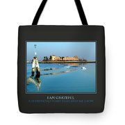 I Am Grateful For Difficult Times Tote Bag