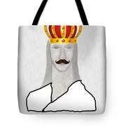 I Am King But I Can Still Love Tote Bag