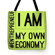 I Am My Own Economy Tote Bag