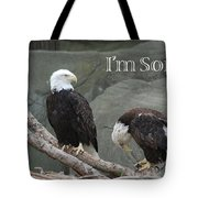 I Am Sorry Tote Bag by Michael Peychich