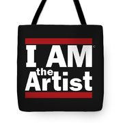 I Am The Artist Tote Bag