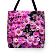 I Believe In Pink Daisies Tote Bag