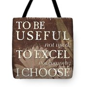 I Choose... Tote Bag by Debbie DeWitt