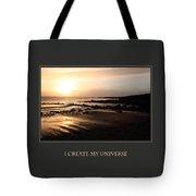 I Create My Universe Tote Bag
