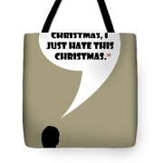 I Don't Hate Christmas - Mad Men Poster Don Draper Quote Tote Bag
