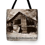 I Have Seen Better Days Psalm 147 3 Sepia Tote Bag