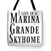 I Live Tote Bag