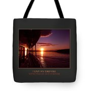 I Live My Dreams With Passion And Purpose Tote Bag