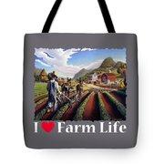 I Love Farm Life Shirt - Farmer Cultivating Peas - Rural Farm Landscape Tote Bag