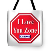 I Love You Zone Tote Bag