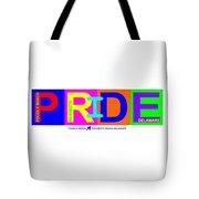 I Put The Pride In Color Tote Bag