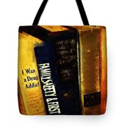 I Was A Drug Addict And Other Great Literature Tote Bag