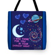 I Was There For You Greeting Tote Bag