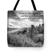 I Will Give You Rest Tote Bag
