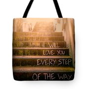 I Will Love You 2 Tote Bag
