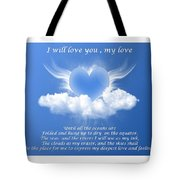 I Will Love You, My Love Tote Bag