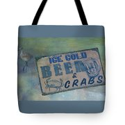 Ice Cold Beer And Crabs - Looks Like Summer At The Shore Tote Bag