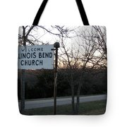 Illinois Bend Church Sign Tote Bag