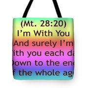Im With You Tote Bag