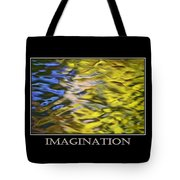 Imagination  Inspirational Motivational Poster Art Tote Bag